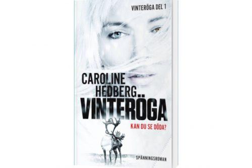 Caroline Hedbergs spännande Vinteröga