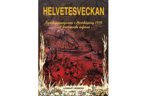 Helvetesveckan av Lennart Moberg