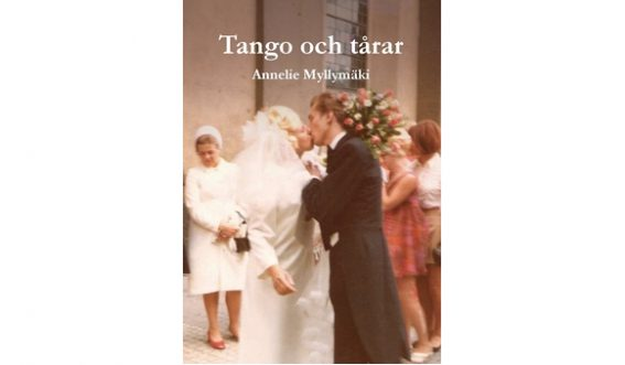 Tango och tårar av Annelie Myllymäki